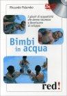 Bimbi in Acqua - Videocorso in DVD