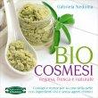 Biocosmesi Vegana, Fresca e Naturale