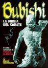 Bubishi La Bibbia del Karate