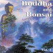 Buddha and Bonsai vol. 2