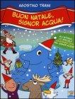 Buon Natale, Signor Acqua!