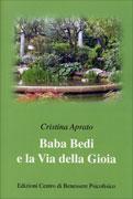 BABA BEDI E LA VIA DELLA GIOIA Nuova edizione di Cristina Aprato