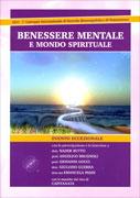 BENESSERE MENTALE E MONDO SPIRITUALE - CONVEGNO IN Convegno internazionale di Ricerche Bioenergetiche di Nader Butto