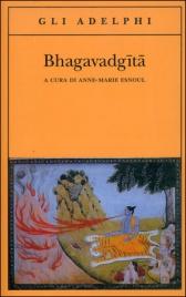 BHAGAVADGITA di Anne Marie Esnoul