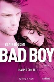 Mai più con Te - Bad Boy - Volume 1