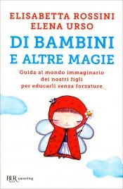Di Bambini e Altre Magie