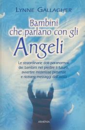 Bambini che Parlano con gli Angeli