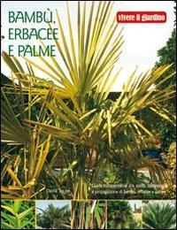 Bambù, Erbacee e Palme