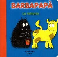 Barbapapà - La Fattoria