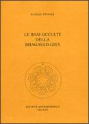 Le Basi Occulte della Bhagavad Gita