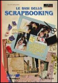 Le Basi dello Scrapbooking