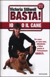 Basta! Io o il Cane
