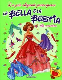 La Bella e la Bestia da Vestire