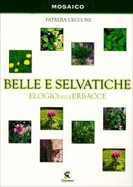 Belle e Selvatiche