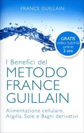 I Benefici del Metodo France Guillain