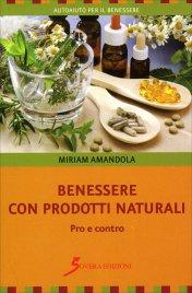Benessere con Prodotti Naturali