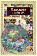 Biancaneve e i Sette Nani - Con CD Audio