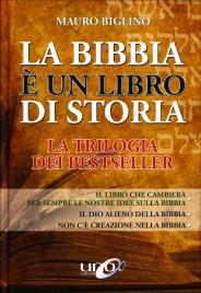 La Bibbia è un Libro di Storia - La Trilogia dei Bestseller
