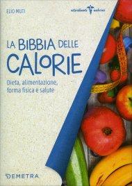 La Bibbia delle calorie