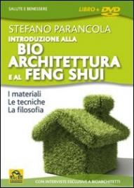 Introduzione alla Bioarchitettura e al Feng Shui - DVD