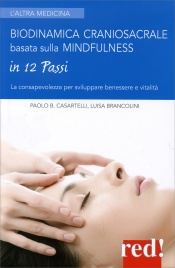 Biodinamica Craniosacrale Basata sulla Mindfulness in 12 Passi