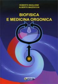 Biofisica e Medicina Orgonica