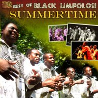Best of Black Umfolosi - Summertime
