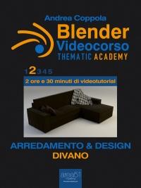 Blender Videocorso - Thematic Academy. Arredamento e Design 2 (eBook)