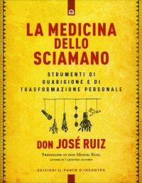 La Medicina dello Sciamano