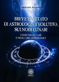 Breve Trattato di Astrologia Evolutiva sui Nodi Lunari