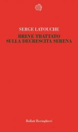 Breve Trattato sulla Decrescita Serena (eBook)