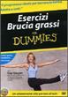 Esercizi Brucia Grassi for Dummies DVD