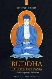 Buddha la Luce dell'Asia (eBook)