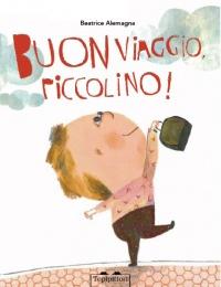 Buon Viaggio, Piccolino!