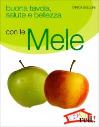 Buona Tavola, Salute e Bellezza con le Mele
