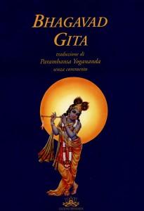 BHAGAVAD GITA Traduzione di Paramhansa Yogananda - senza commento di Paramhansa Yogananda