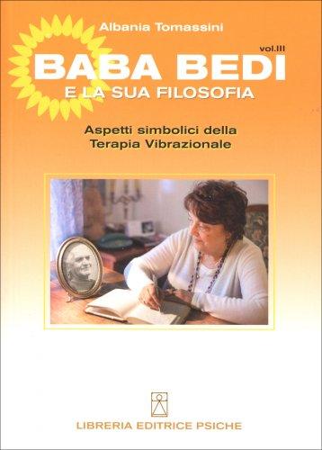 Baba Bedi e la Sua Filosofia -  Vol. III