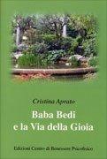 Baba Bedi e la Via della Gioia