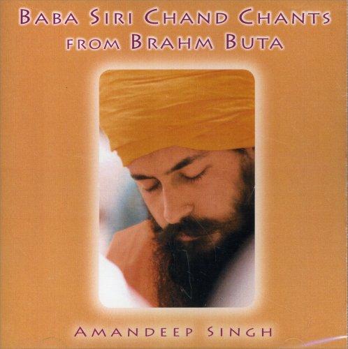 Baba Siri Chand Chants from Brahm Buta