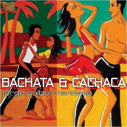 Bachata & Cachaca
