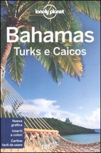 Lonely Planet - Bahamas, Turks e Caicos