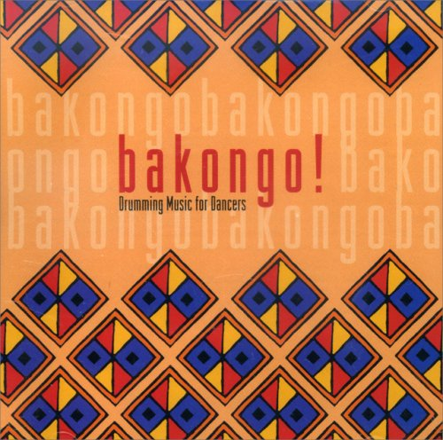 Bakongo! - Drumming Music for Dancers