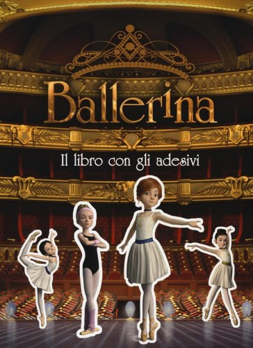 Ballerina - Il Libro con gli Adesivi
