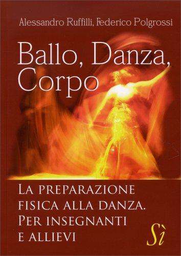 Ballo, Danza, Corpo
