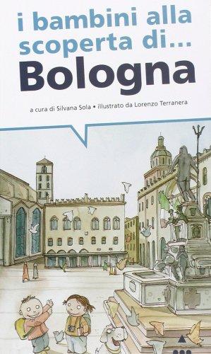 I Bambini alla Scoperta di Bologna
