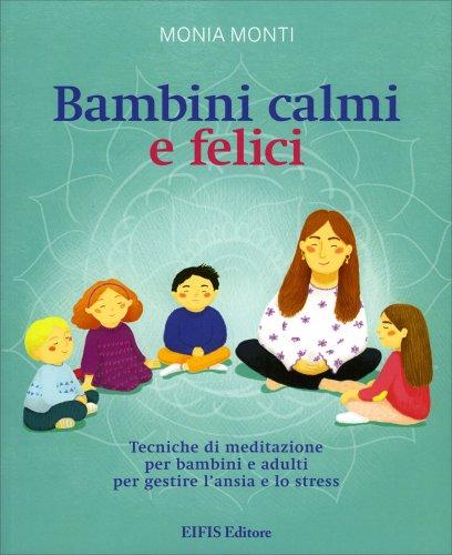 Bambini Calmi e Felici