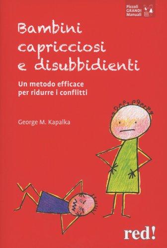 Bambini Capricciosi e Disubbidienti