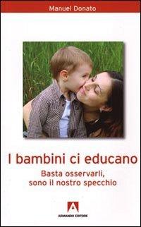 I Bambini Ci Educano