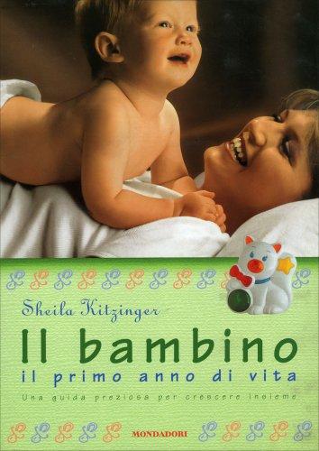 Il Bambino il Primo Anno di Vita