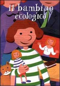 Il Bambino Ecologico